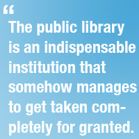 In Praise of Libraries